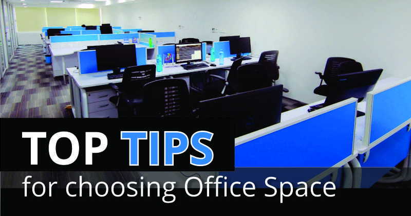 Top Tips for Choosing Office Space