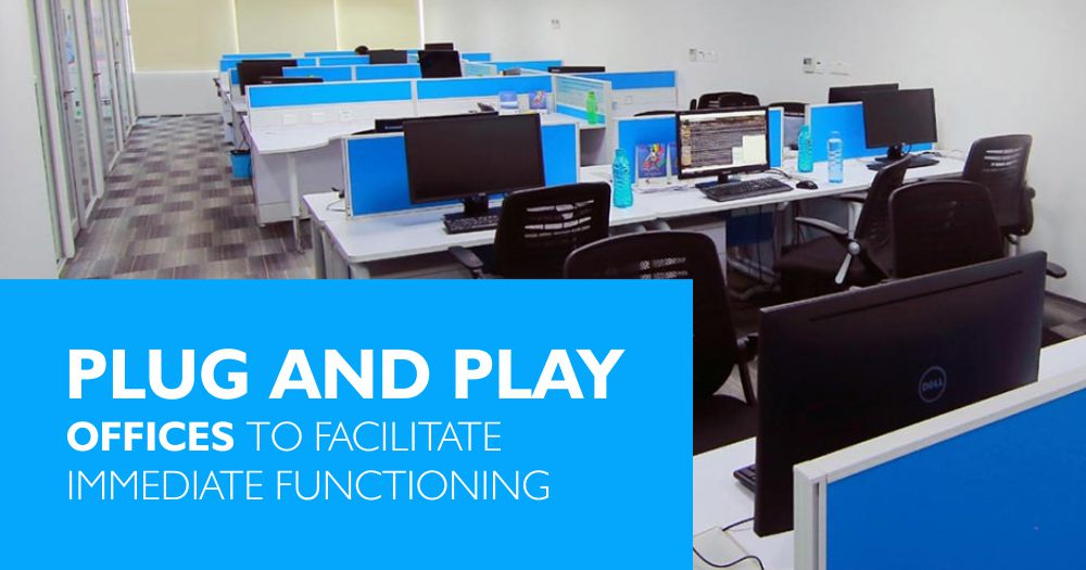 Plug and Play Offices to Facilitate Immediate Functioning